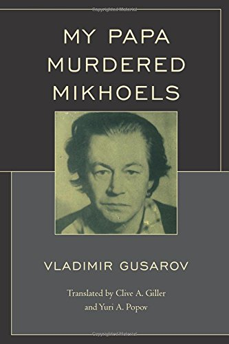 My Papa Murdered Mikhoels