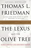 The Lexus and the Olive Tree: Understanding Globalization (0385499345) by Friedman, Thomas L.