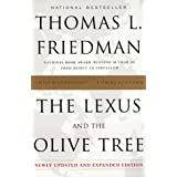 The Lexus and the Olive Tree: Understanding Globalization ~ Thomas L. Friedman