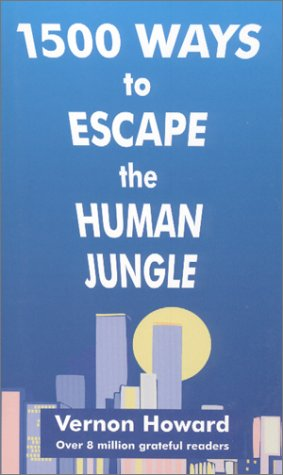 1500 Ways to Escape the Human Jungle