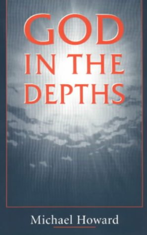God in the Depths, MICHAEL HOWARD