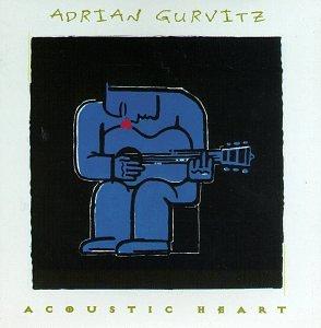 Adrian Gurvitz - Acoustic Heart - Zortam Music