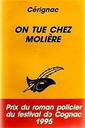 On tue chez Molière