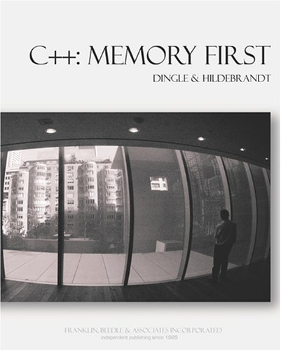 C++: Memory First