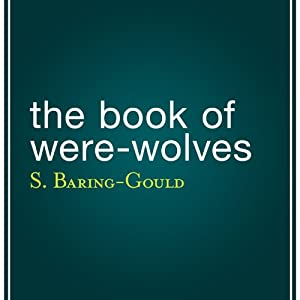 The Book of Were-Wolves Audiobook