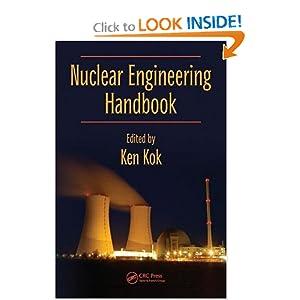 Nuclear Engineering Handbook - Kenneth D. Kok