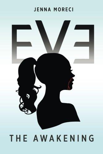 Eve: The Awakening, by Jenna Moreci