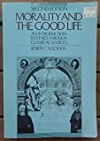 Morality and the Good Life (0070596727) by Solomon, Robert C.