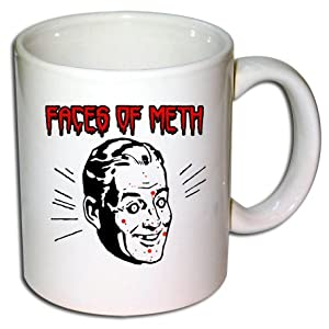 Face Of Meth Novelty Coffee Mug