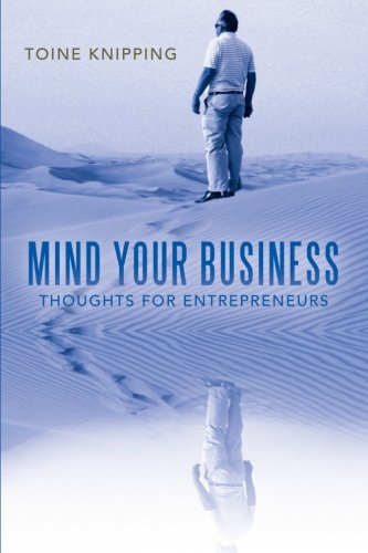 Mind Your Business: Thoughts for Entrepreneurs