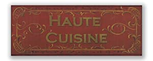 Stupell Home Haute Cuisine Kitchen Wall Plaque