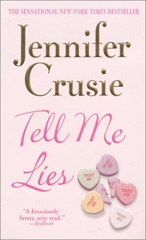 Tell Me Lies (Tell Me Lies), JENNIFER CRUSIE