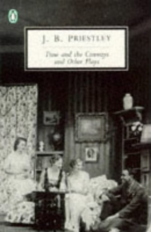 Time and the Conways and Other Plays (Penguin Twentieth Century Classics)