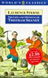 The Life and Opinions of Tristram Shandy, Gentleman (World's Classics) (0192815660) by Sterne, Laurence