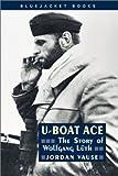 U-Boat Ace (Bluejacket Books)