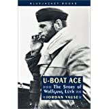 U-Boat Ace: The Story of Wolfgang Luthpar Jordan Vause