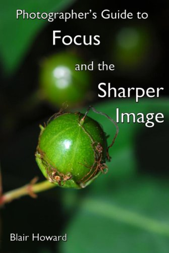 photographers-guide-to-focus-and-the-sharper-image-english-edition