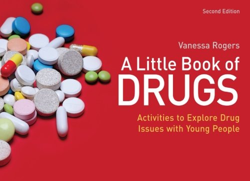 A Little Book Of Drugs: Activities To Explore Drug Issues