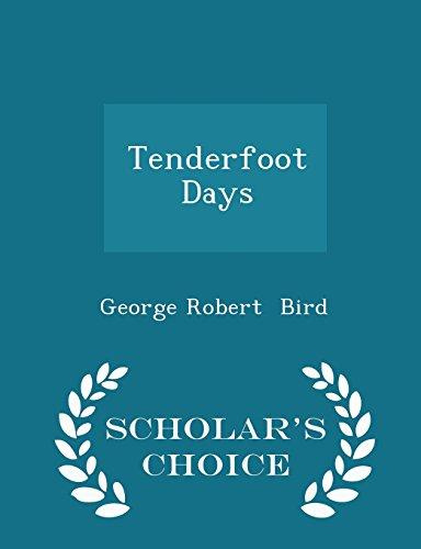 Tenderfoot Days - Scholar's Choice Edition