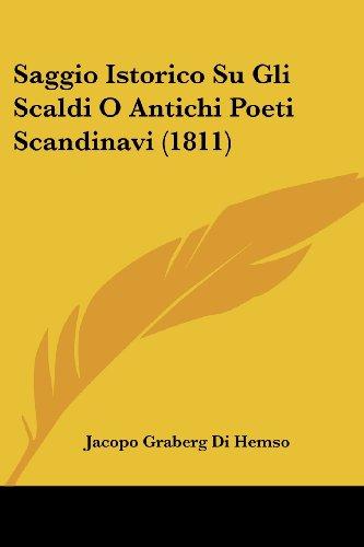 Saggio Istorico Su Gli Scaldi O Antichi Poeti Scandinavi (1811)