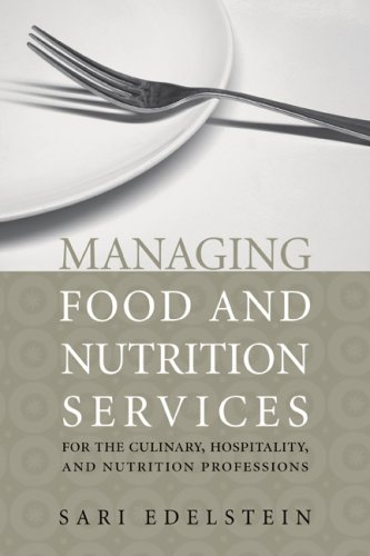 Managing Food And Nutrition Services For The Culinary,...