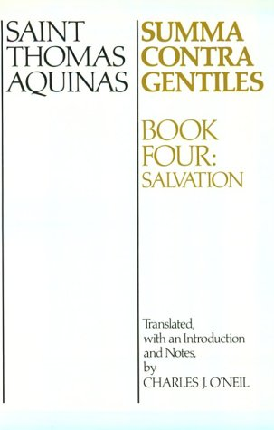Summa Contra Gentiles: Book Four: Salvation
