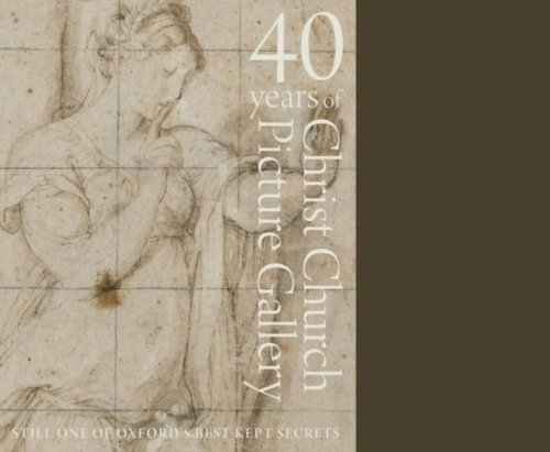 40 Years of Christ Church Picture Gallery: Still One of Oxford's Best Kept Secrets