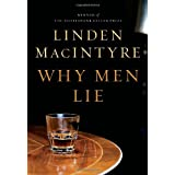 Why Men Lieby Linden MacIntyre