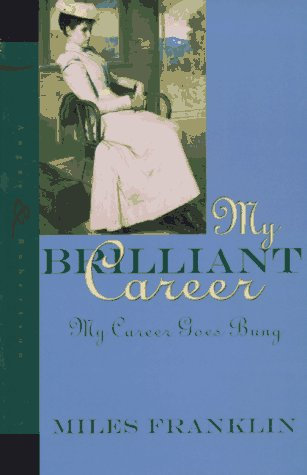 My Brilliant Career / My Career Goes Bung