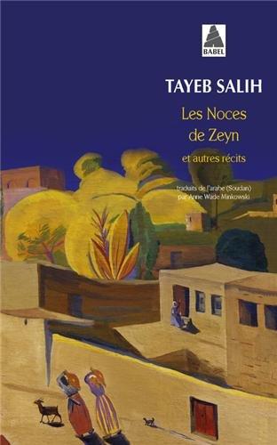 Les Noces de Zeyn et autres récits