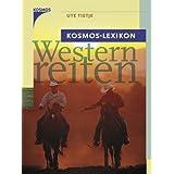 """Kosmos-Lexikon Westernreitenvon """"Ute Tietje"""""""