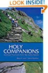 Holy Companions: Spiritual Practices...