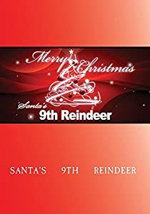 Santa's 9th Reindeer by T.M.S Dream Makers