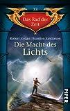Die Macht des Lichts: Das Rad der Zeit 33