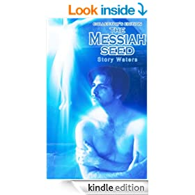 The Messiah Seed (Collector's Edition) (The Bridge of Consciousness)