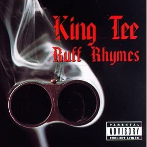 King Tee - Ruff Rhymes: Greatest Hits Collection
