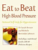 img - for Eat to Beat High Blood Pressure book / textbook / text book