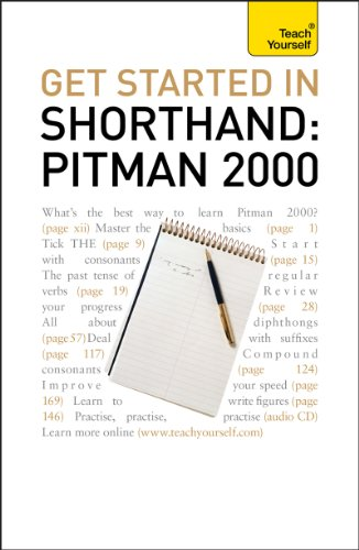Get Started In Shorthand Pitman 2000: Teach Yourself: Teach Yourself