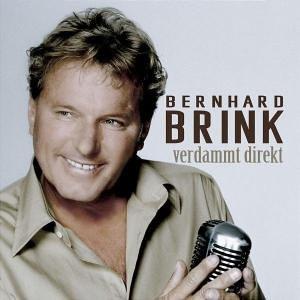 Bernhard Brink - Verdammt Direkt - Zortam Music