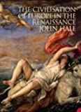 The Civilization of Europe in the Renaissance (0007204639) by Hale, J. R.