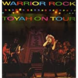 Warrior Rock: On Tourby Toyah