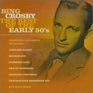 Bing Crosby - Best of the Early 50