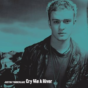 Justin Timberlake - Cry Me A River (Single) - Zortam Music