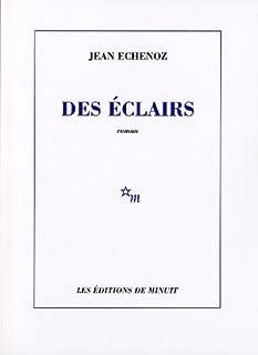 Des éclairs, Echenoz, Jean