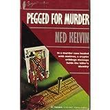 Pegged for Murder (Bogie's Mystery)