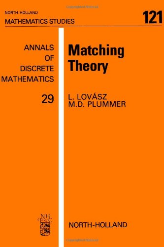Matching Theory (North-Holland Mathematics Studies 121)