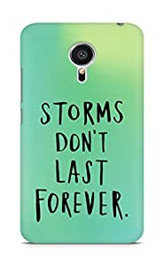AMEZ storms dont last forever Back Cover For Meizu MX5