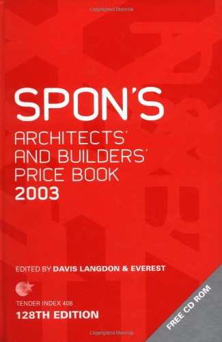 Spon'S Architects' And Builders' Price Book 2003 (Spon'S Price Books)