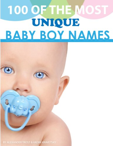 100 Of The Most Unique Baby Boy Names front-118903