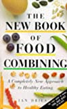 Jan Dries The New Book of Food Combining: A Completely New Approach to Healthy Eating